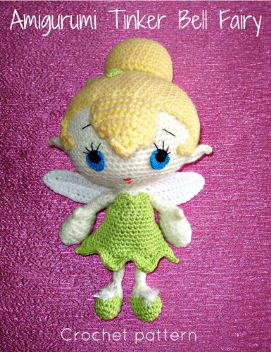 Amigurumi Tinker Bell Fairy Crochet pattern (English Edition)