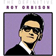 The Definitive Roy Orbison