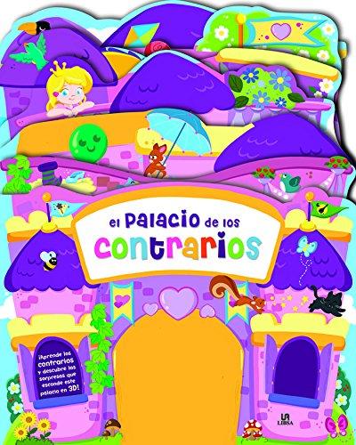 El Palacio de los Contrarios (Libro en 3D para Aprender) por Equipo Editorial