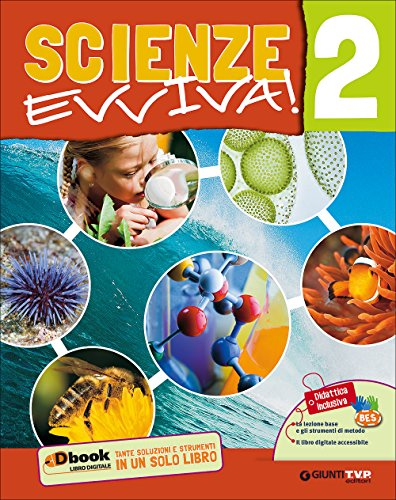 Scienze evviva. Le scienze con metodo. Per la Scuola media. Con e-book. Con espansione online: 2