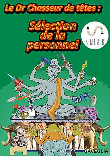 Couverture du livre Le Dr. Chasseur de tétes-version française