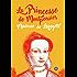 La princesse de Montpensier: mourir à 24 ans d'un amour impossible et d'un mariage forcé