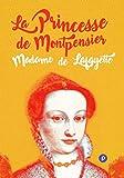La princesse de Montpensier - Mourir à 24 ans d'un amour impossible et d'un mariage forcé (Nos Classiques) - Format Kindle - 9782814573895 - 0,99 €