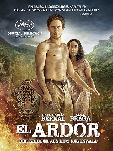 El Ardor: Der Krieger aus dem Regenwald