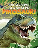 Enciclopedia illustrata dei dinosauri