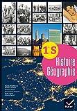 Histoire Géographie 1re S éd. 2015 - Manuel de l'élève