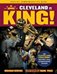 Cleveland Is King: The Cleveland Cava...