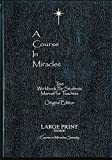 Course In Miracles - Large Print Edition: