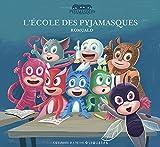 """Afficher """"Les Pyjamasques n° 22 L'école des Pyjamasques"""""""