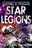 The Eternal Fortress (Star Legions Book 6)