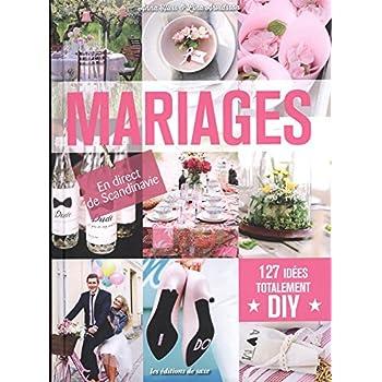 Mariages : 127 idées totalement DIY - En direct de Scandinavie