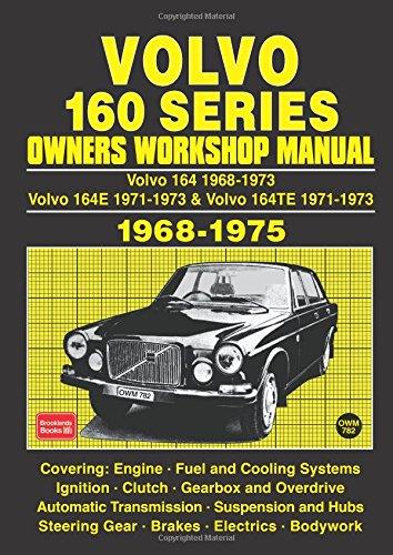 VOLVO 160 SERIES OWNERS WORKSHOP MANUAL (Owners' Workshop Manuals) -