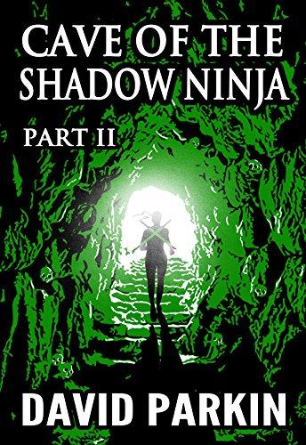 Cave of the Shadow Ninja: Part II (English Edition) eBook ...