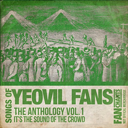 Yeovil Fans Anthology I 2nd Edition