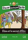 Élisa et le secret d'Élio. Lecture + CD-Audio