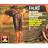Faure:Chamber Music Vol. 1