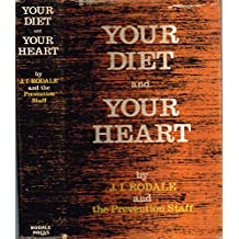 Your Diet and Your Heart by Rodale, J. I.