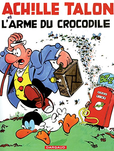 Achille Talon - Tome 26 - Achille Talon et l'arme du crocodile par Greg
