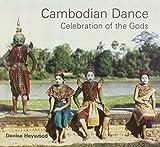 Cambodian Dance: Celebration of the Gods by Denise Heywood (2009-02-16)