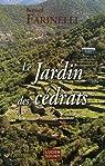 Le Jardin des cédrats par Farinelli