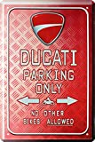 Blechschild Ducati Parking Only 20 x 30 cm Reklame Retro Blech 186