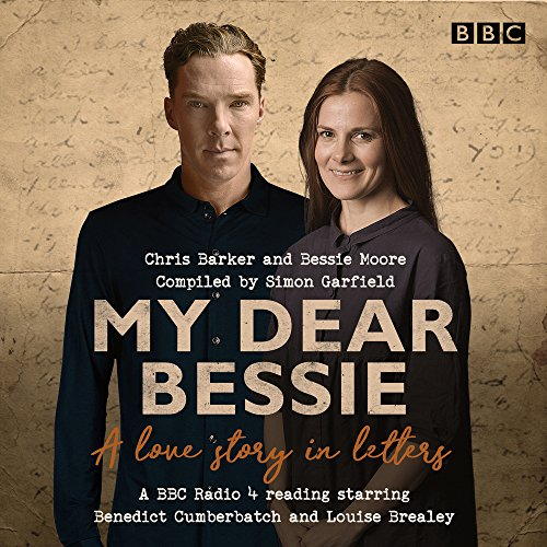 My Dear Bessie: A Love Story in Letters: A BBC Radio 4 adaptation por Chris Barker