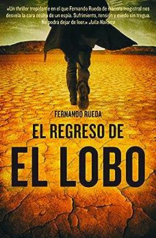 El Regreso De El Lobo por Fernando Rueda