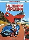 Spirou y Fantasio 53: La trampa viperina