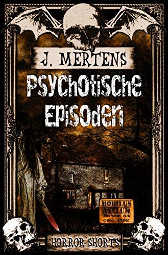 Buchseite und Rezensionen zu 'Psychotische Episoden' von J. Mertens