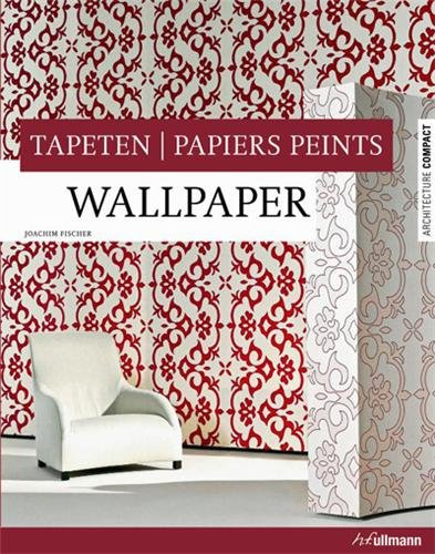 Papiers peints / Wallpaper / Tapeten