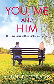 You, Me and Him by [Peterson, Alice]