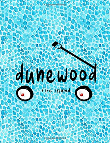 : 8.5x11 lined notebook : Dunewood Fire Island New York Summer Vacation ()