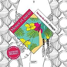 Monoï et paréo: 100 coloriages