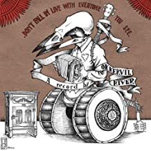 Don't Fall In Love With Everyone You See By Okkervil River (2005-06-20)