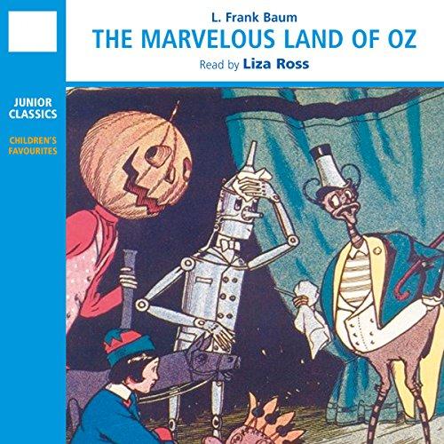 The Marvelous Land of Oz  Audiolibri