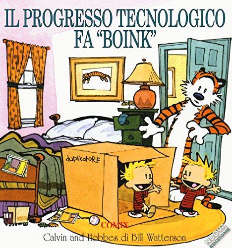 Il progresso tecnologico fa «boink». Calvin & Hobbes Il progresso tecnologico fa «boink». Calvin & Hobbes 61FkXZRXU6L