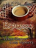 Espresso (A Zion Sawyer Cozy Mystery Book 3) (English Edition)