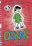 Oskar, Band 03: Achtung, heiß und fettig!