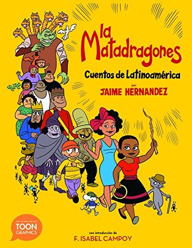 La Matadragones por Jaime Hernandez