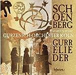Schoenberg:Gurre-Lieder [Markus Stenz...