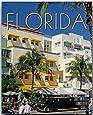 Horizont FLORIDA - 160 Seiten Bildband mit 250 Bildern - STÜRTZ Verlag