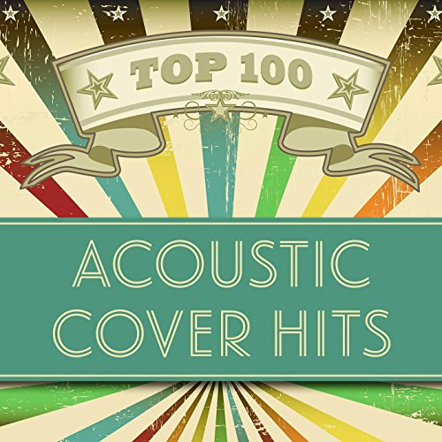 top-100-acoustic-cover-hits