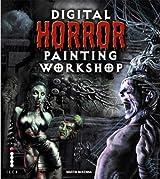 Digital Horror Painting Workshop by Martin McKenna (2006-10-02)