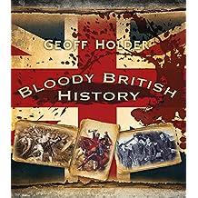 Bloody British History: Britain
