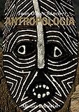 Antropología (El Libro Universitario - Manuales)