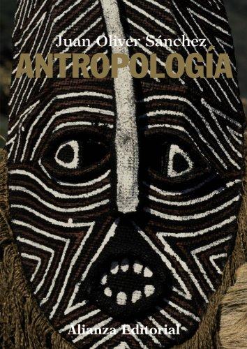 Antropología (El Libro Universitario - Manuales) por Juan Oliver Sánchez Fernández