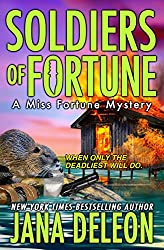 Soldiers of Fortune (A Miss Fortune Mystery Book 6) (English Edition)