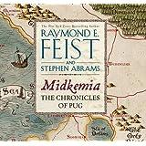 Midkemia: The Chronicles of Pug (The Riftwar Series) by Raymond E. Feist (2013-11-05)