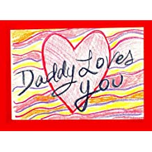 Daddy Loves You (English Edition)
