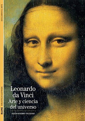 Descargar Libro Biblioteca Ilustrada. Leonardo da Vinci: Arte y ciencia del universo de Alessandro Vezzosi
